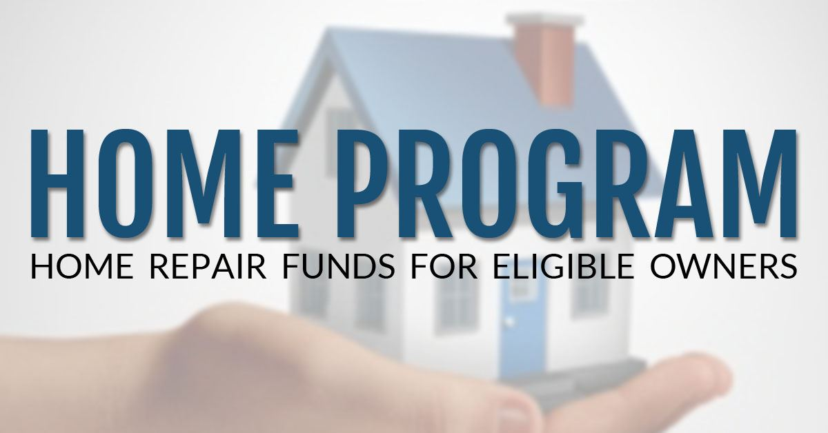 HOME Program: Home Repair Funds for Eligible Owners