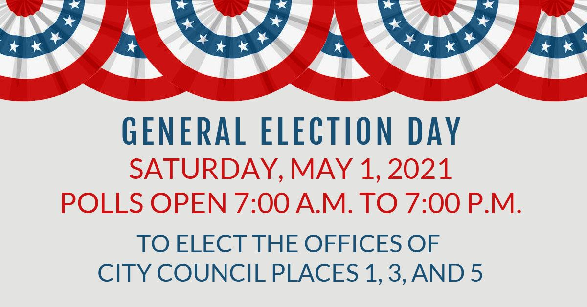 Election Day: Saturday, May 2, 2020; Polls Open 7:00 a.m. to 7:00 p.m.; To Elect the Offices of Mayo