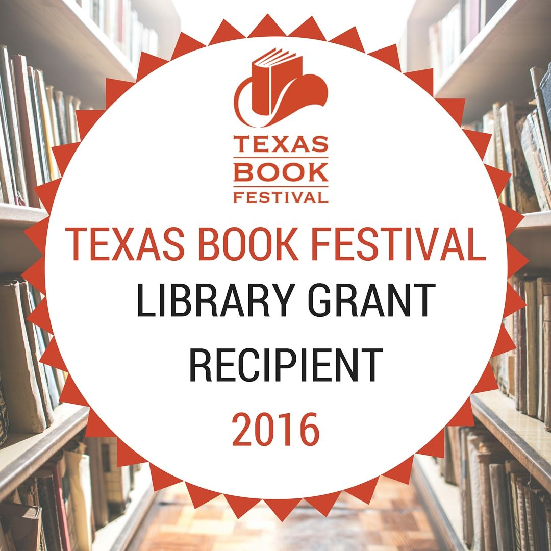 Texas Book Festival Library Grant Recipient 2016