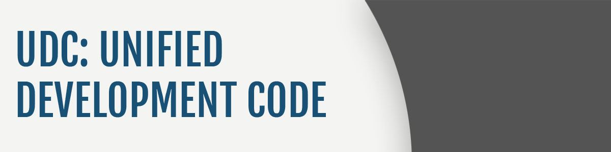 View the Unified Development Code (UDC)