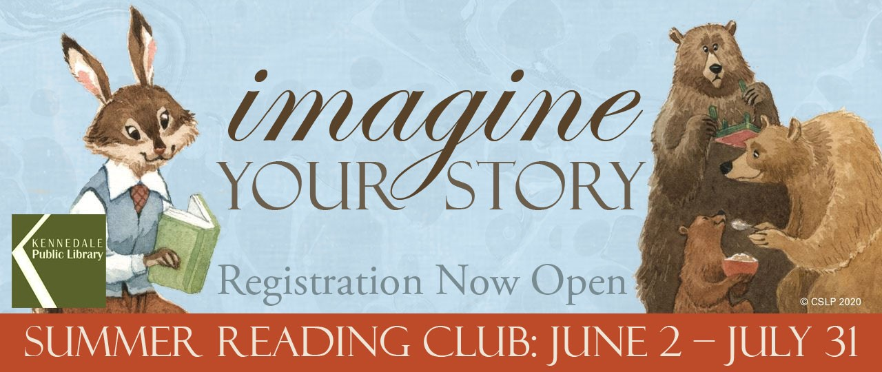 "Summer Reading Club: ""Imagine Your Story"" (June 2 through July 31, 2020) Registration Now Open"